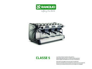 RANCILIO CLASSE 5 - MANUALE D USO